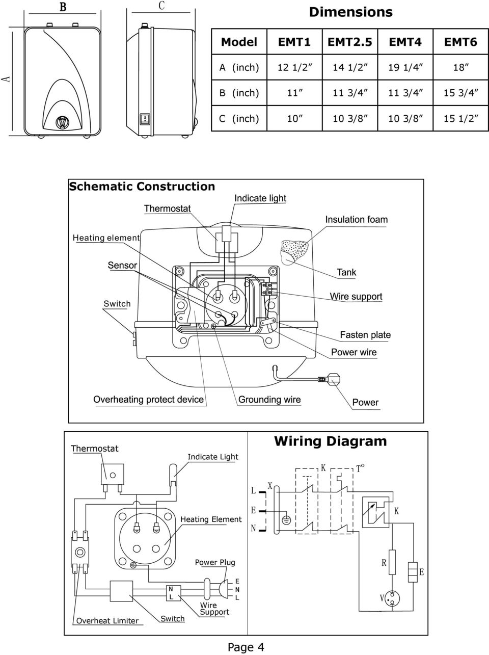 3/4 C (inch) 10 10 3/8 10 3/8 15 1/2 Schematic Construction Heating