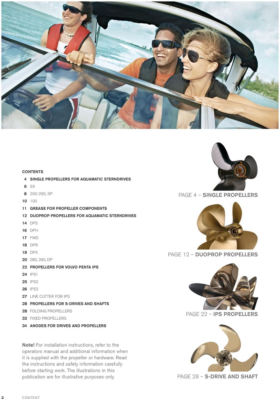 AND PROPELLERS PAGE 4 SINGLE PROPELLERS PAGE 12 DUOPROP PROPELLERS PAGE 22 IPS PROPELLERS Note!