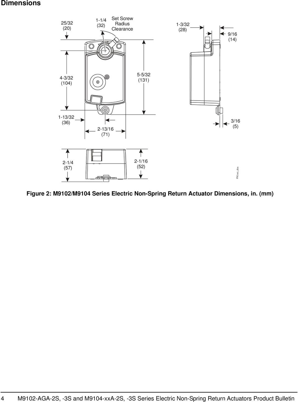 Figure 2: M9102/M9104 Series Electric Non-Spring Return Actuator Dimensions, in.
