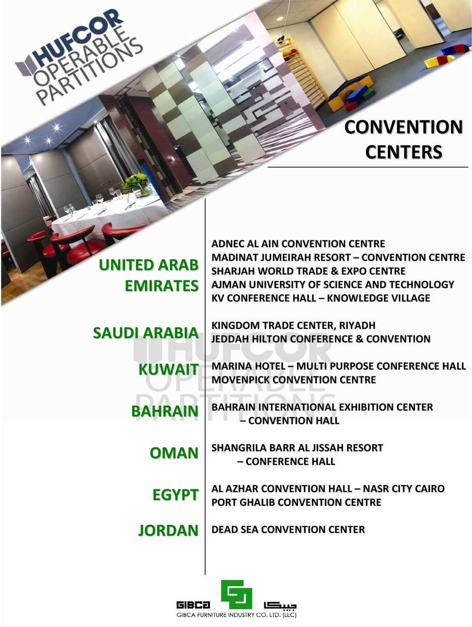 JEDDAH HILTON CONFERENCE & CONVENTION MARINA HOTEL MULTI PURPOSE CONFERENCE HALL MOVENPICK CONVENTION CENTRE BAHRAIN INTERNATIONAL EXHIBITION CENTER