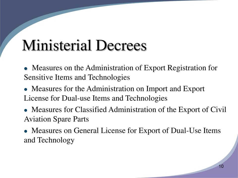 Dual-use Items and Technologies Measures for Classified Administration of the Export of