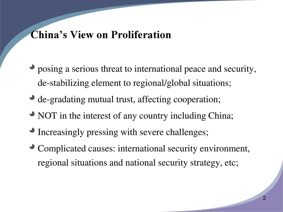 cooperation; NOT in the interest of any country including China; Increasingly pressing with severe
