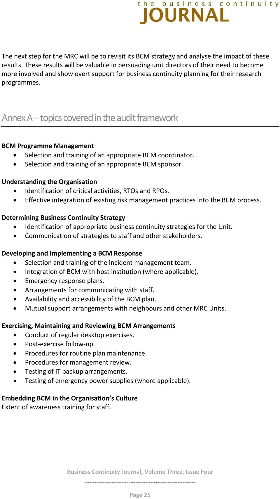 Annex A topics covered in the audit framework BCM Programme Management Selection and training of an appropriate BCM coordinator. Selection and training of an appropriate BCM sponsor.