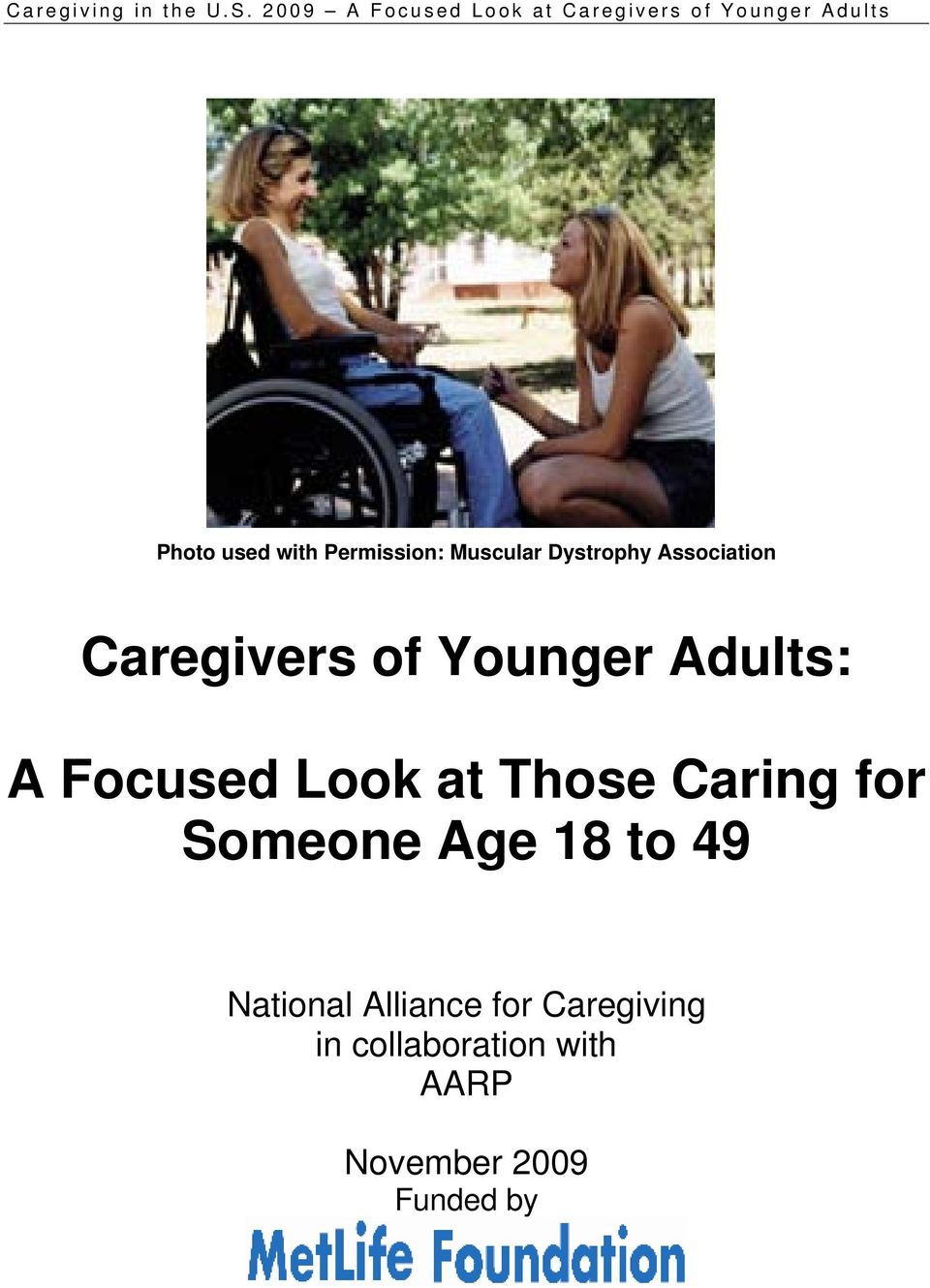 at Those Caring for Someone Age 18 to 49 National