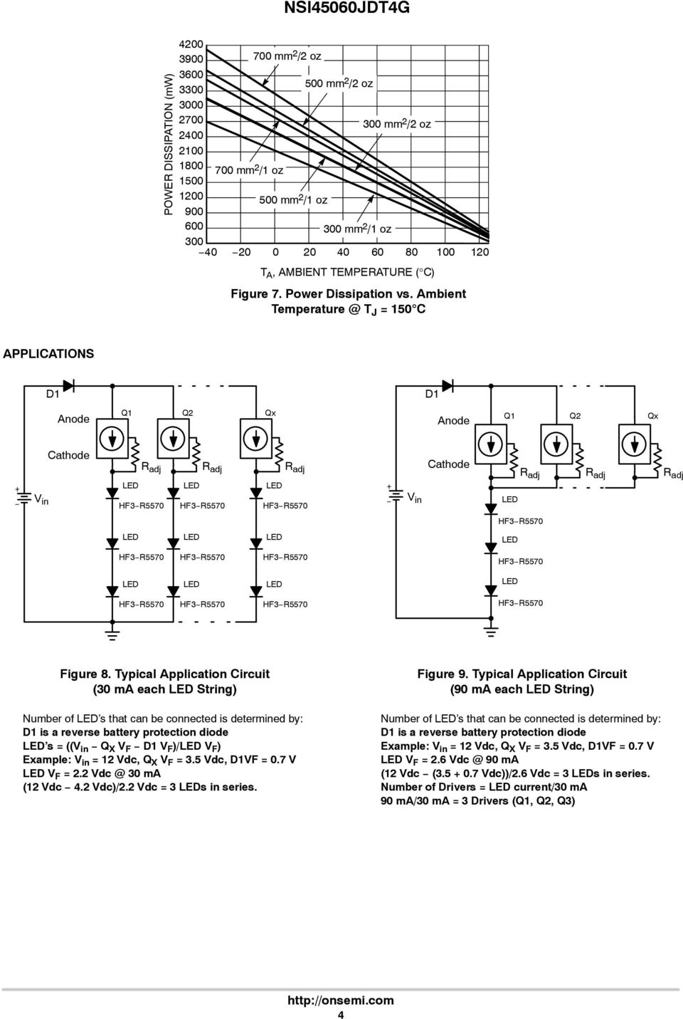 Typical Application Circuit (3 ma each String) Number of s that can be connected is determined by: D is a reverse battery protection diode s = ((V in Q X V F D V F )/ V F ) Example: V in = 2 Vdc, Q X