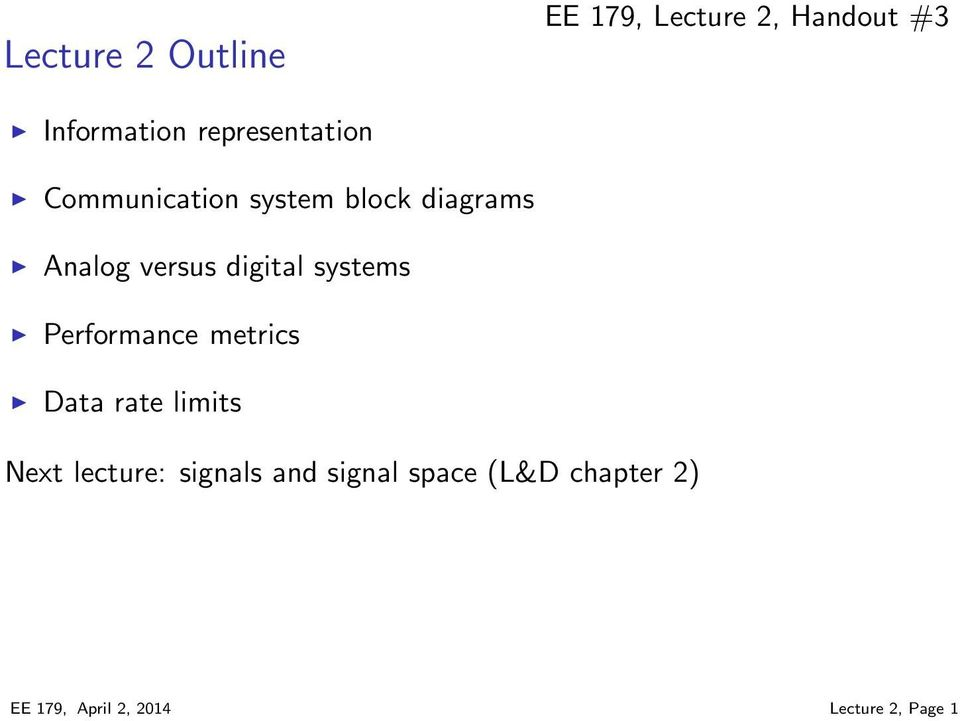 digital systems Performance metrics Data rate limits Next lecture:
