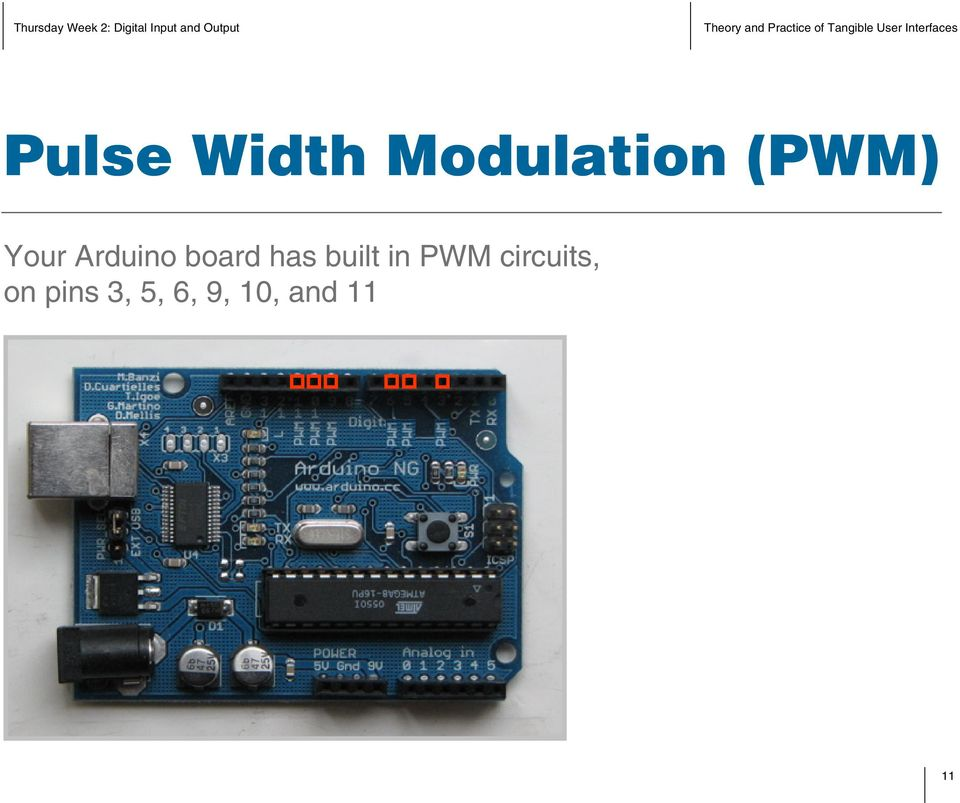 has built in PWM circuits,