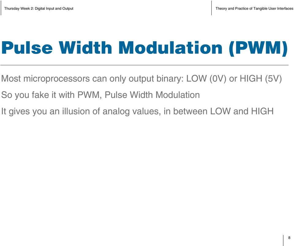 fake it with PWM, Pulse Width Modulation It gives