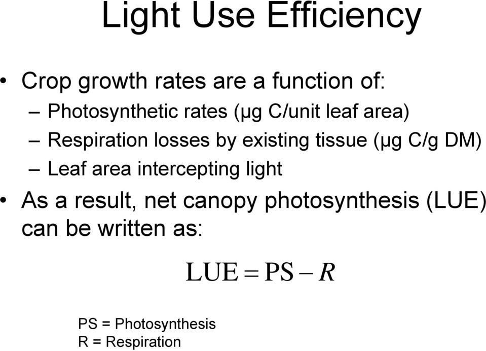 C/g DM) Leaf area intercepting light As a result, net canopy