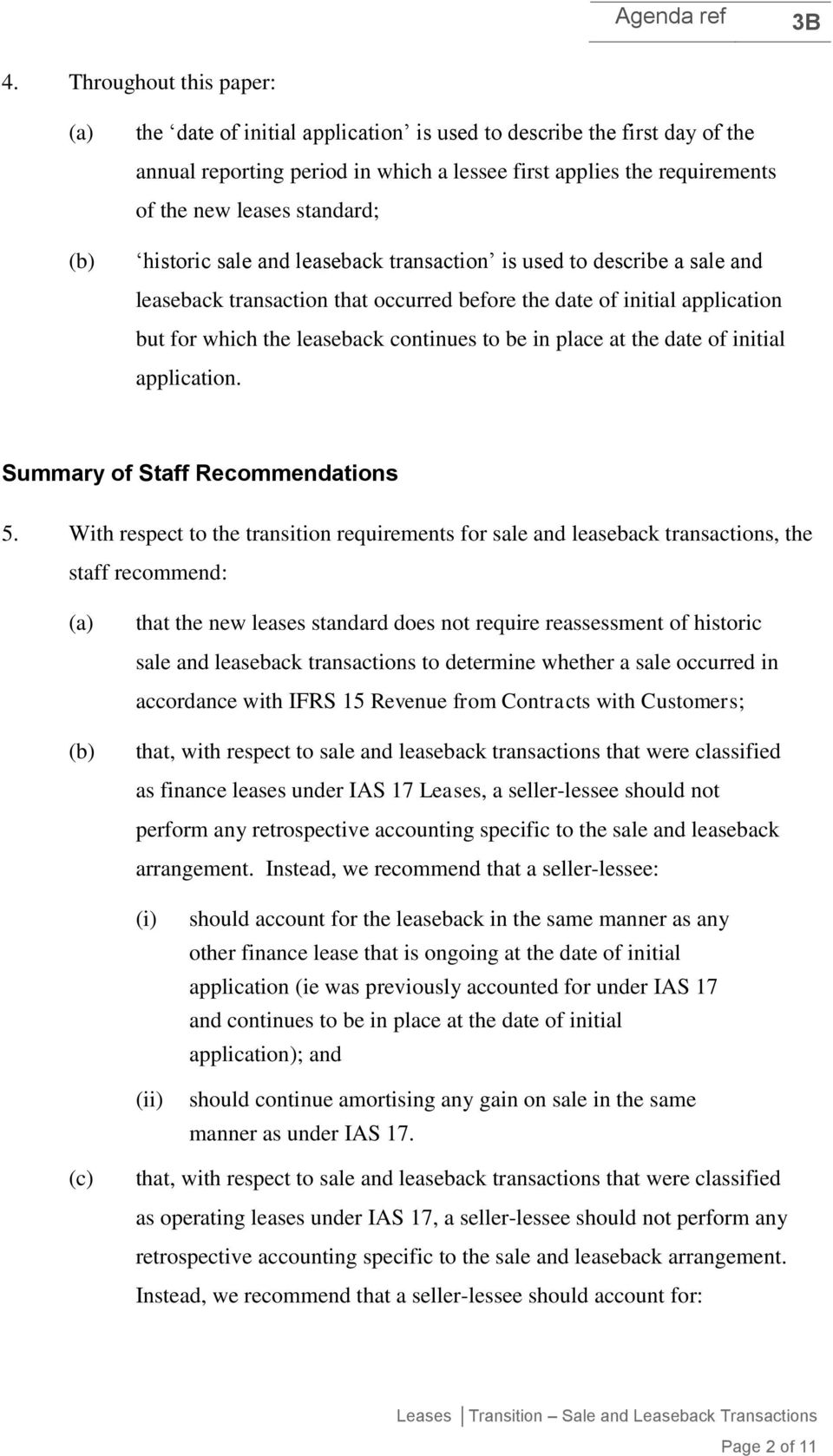 at the date of initial application. Summary of Staff Recommendations 5.
