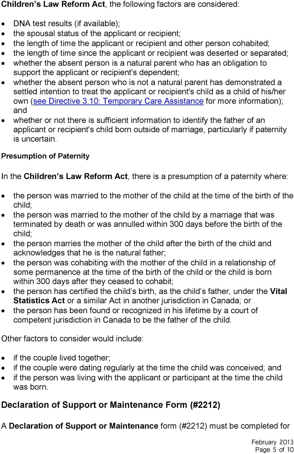 recipient's dependent; whether the absent person who is not a natural parent has demonstrated a settled intention to treat the applicant or recipient's child as a child of his/her own (see Directive