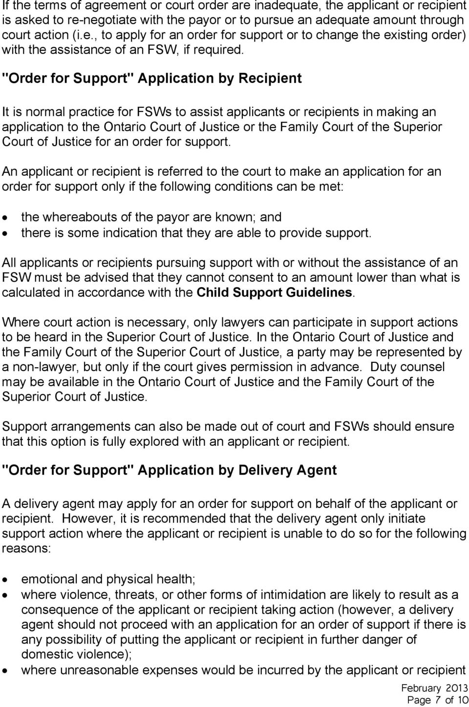 Superior Court of Justice for an order for support.