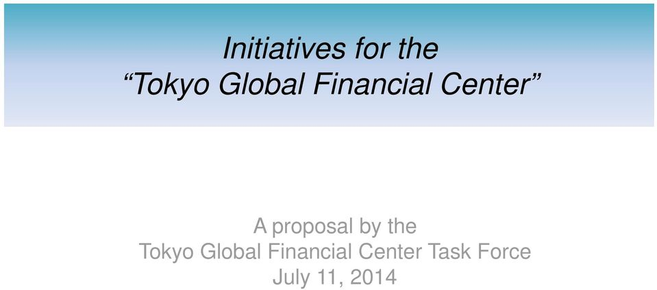 proposal by the Tokyo Global