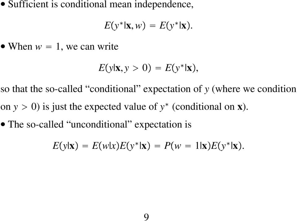 E y x, y 0 E y x, so that the so-called conditional expectation of y (where