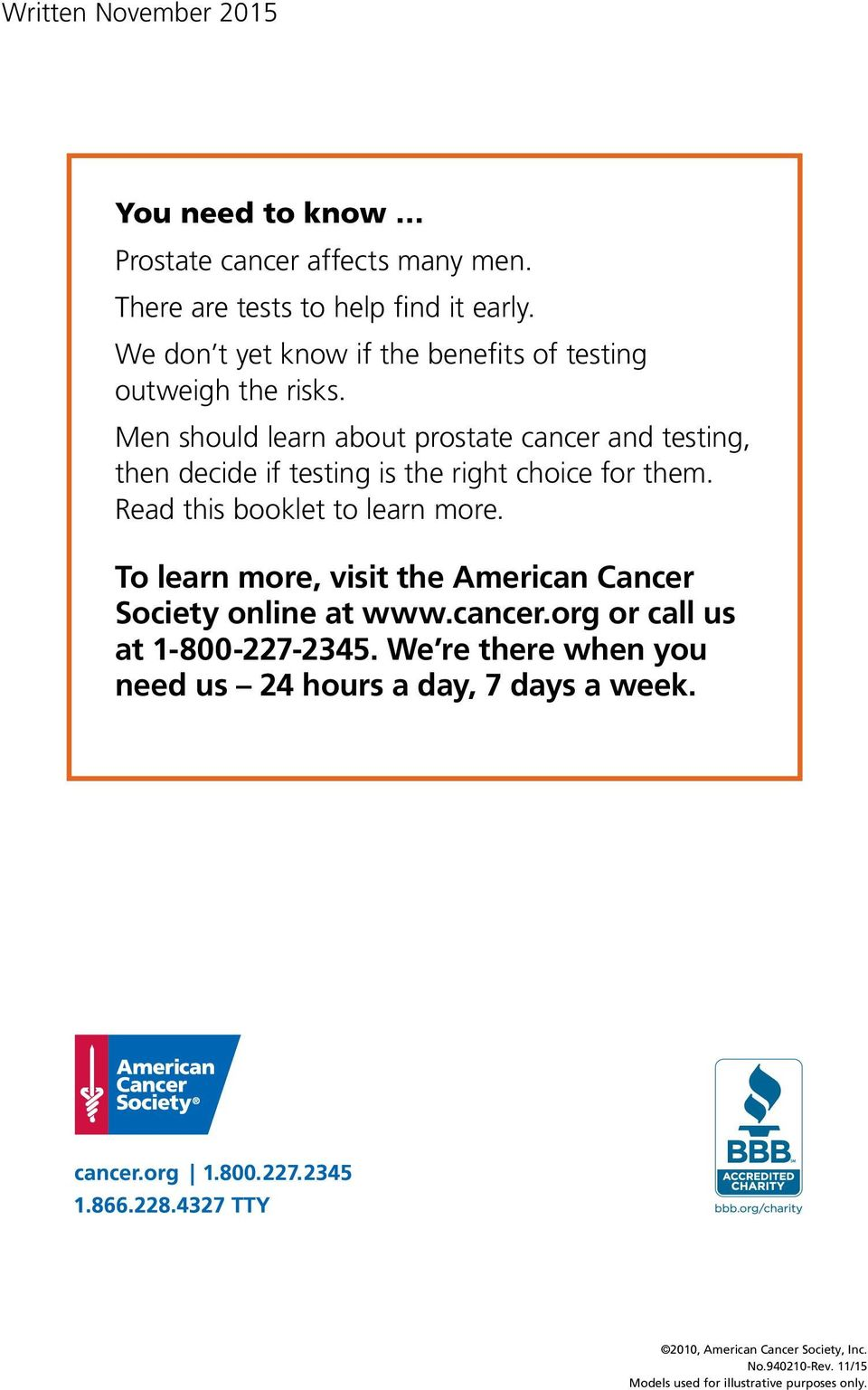 Men should learn about prostate cancer and testing, then decide if testing is the right choice for them. Read this booklet to learn more.