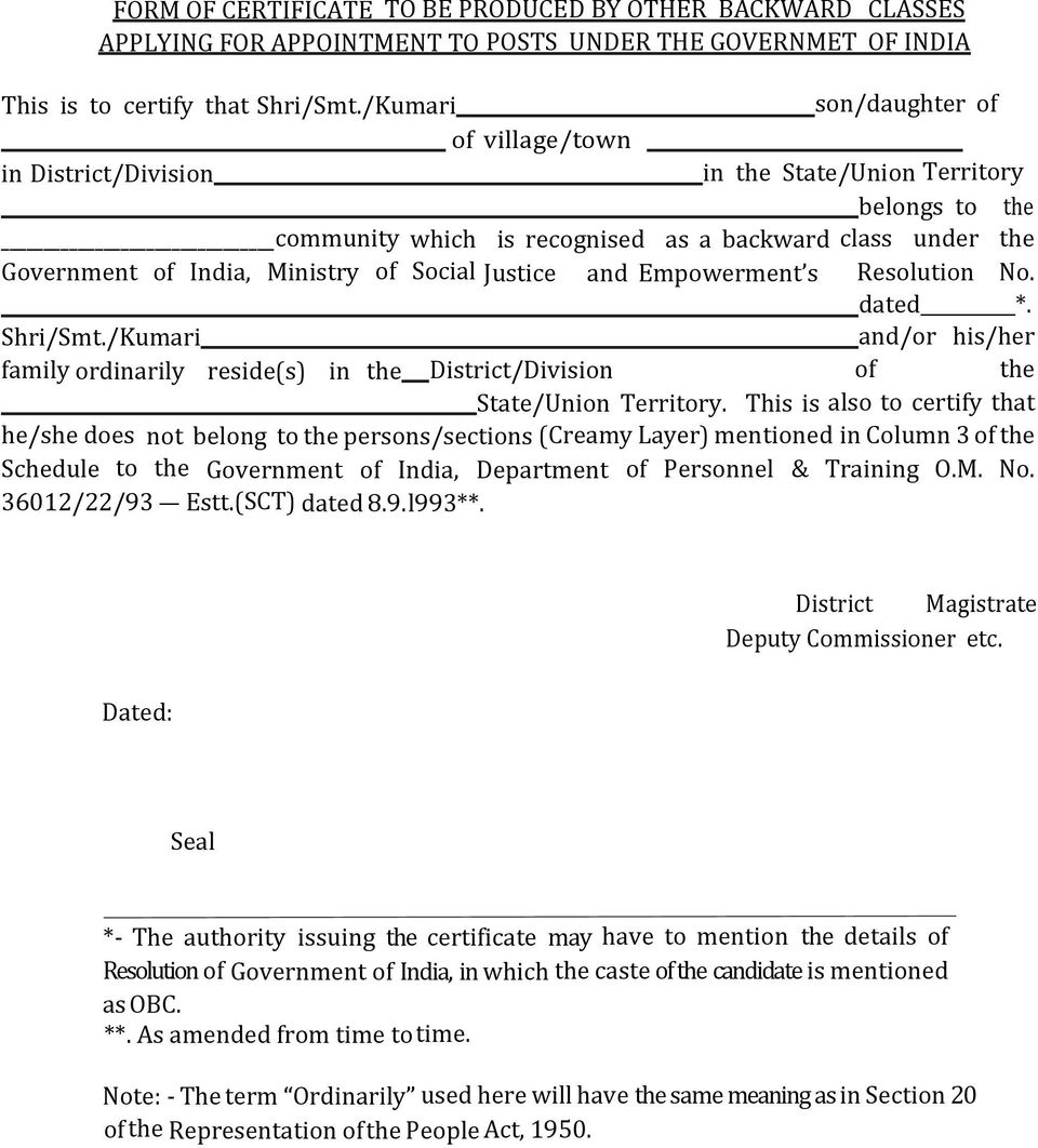 Social Justice and Empowerment s Resolution No. dated *. Shri/Smt./Kumari and/or his/her family ordinarily reside(s) in the District/Division of the State/Union Territory.