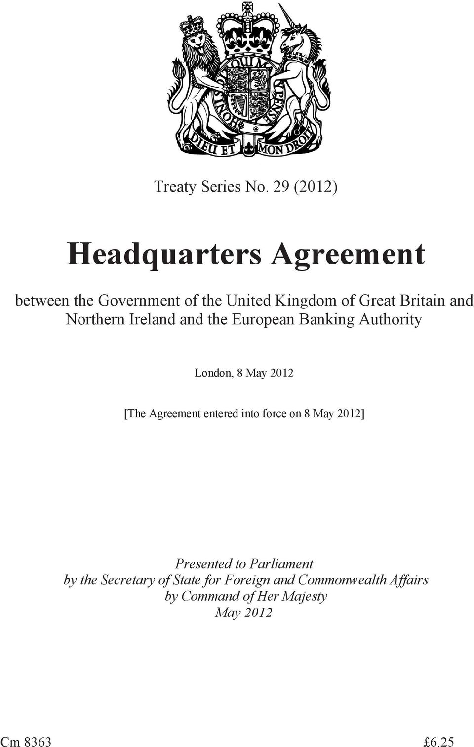 Britain and Northern Ireland and the European Banking Authority London, 8 May 2012 [The