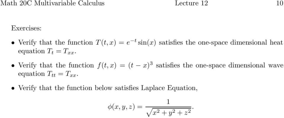 Verify that the function f(t, x) = (t x) 3 satisfies the one-space dimensional wave