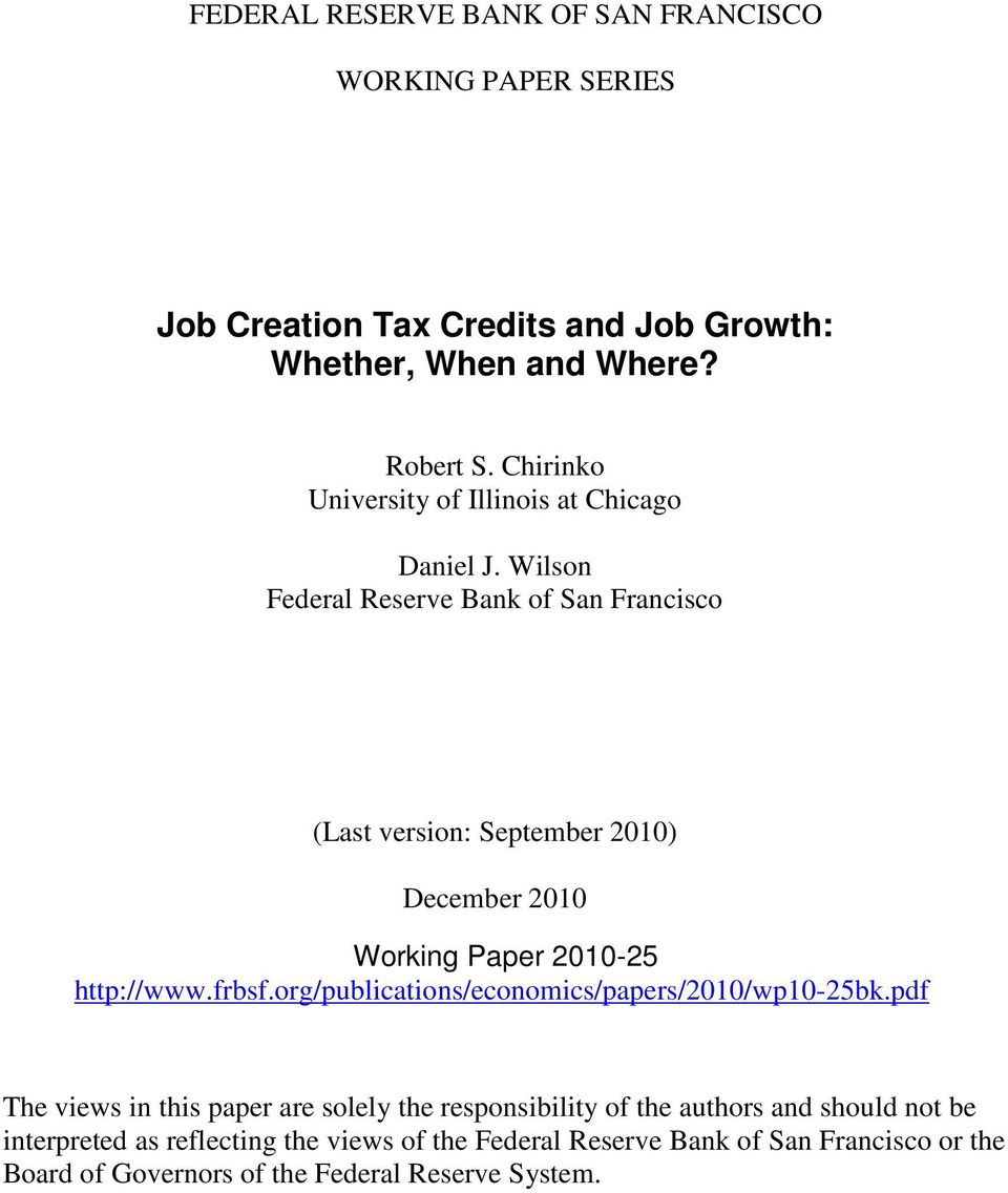 Wilson Federal Reserve Bank of San Francisco (Last version: September 2010) December 2010 Working Paper 2010-25 http://www.frbsf.