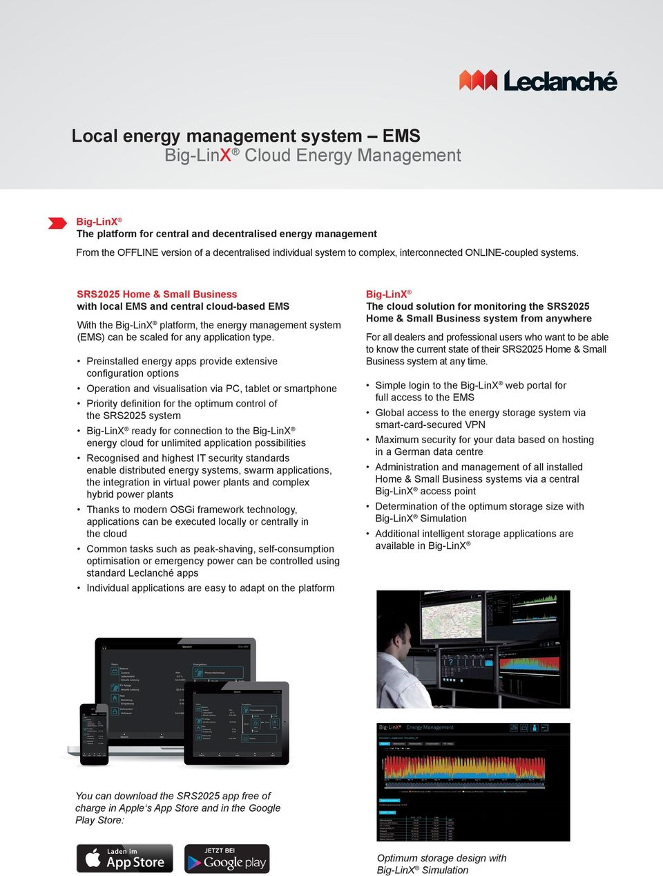 SRS2025 Home & Small Business with local EMS and central cloud-based EMS With the Big-LinX platform, the energy management system (EMS) can be scaled for any application type.