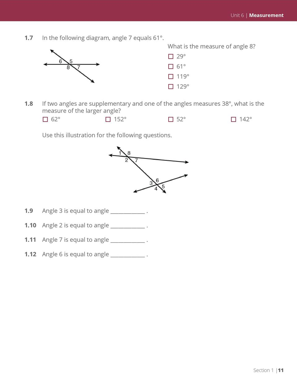 8 If two angles are supplementary and one of the angles measures 38, what is the measure of the larger