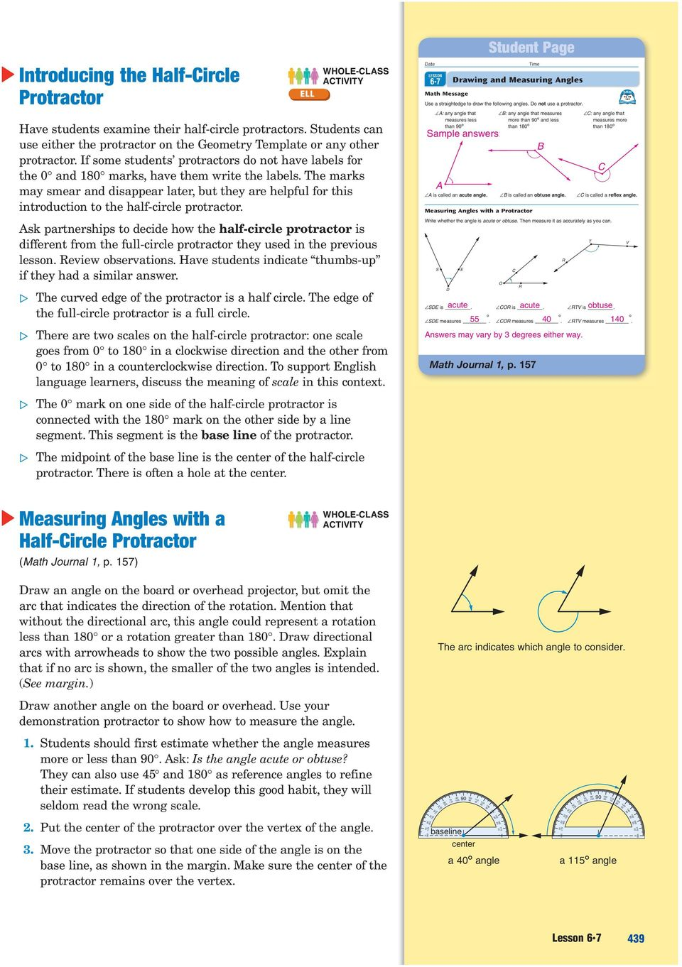 The marks may smear and disappear later, but they are helpful for this introduction to the half-circle protractor.