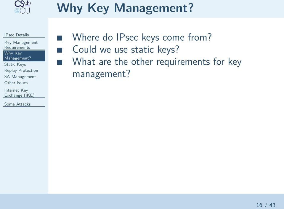 Issues Where do IPsec keys come from?