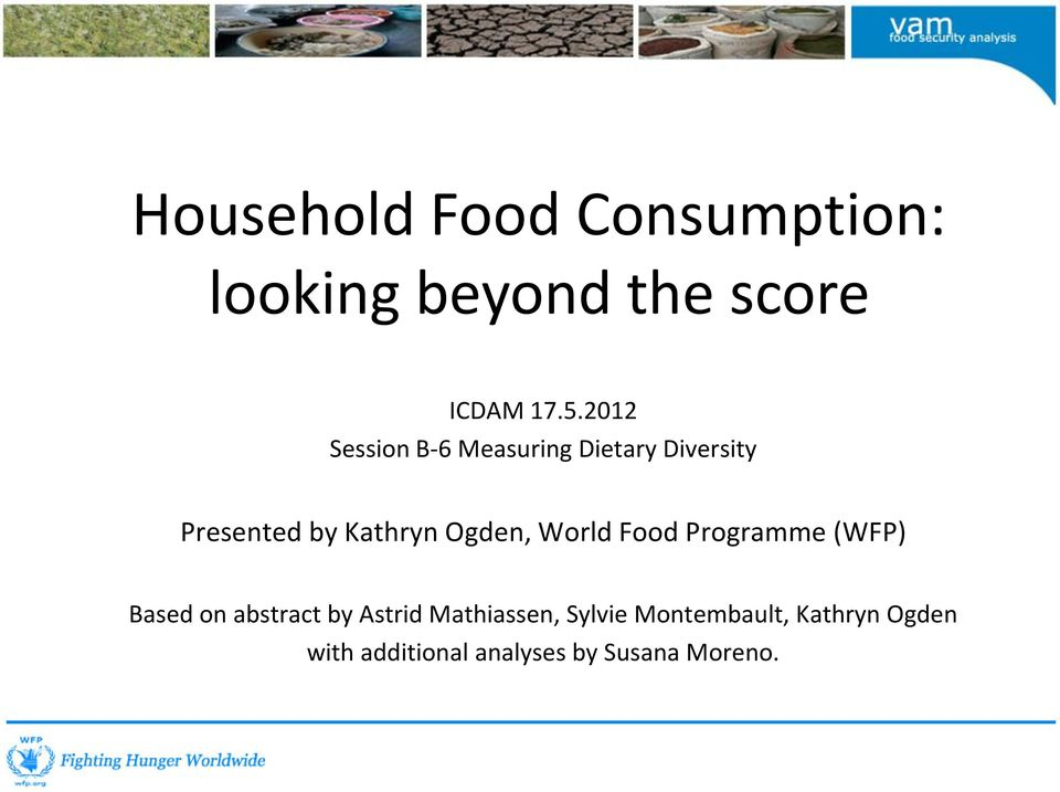Ogden, World Food Programme (WFP) Based on abstract by Astrid