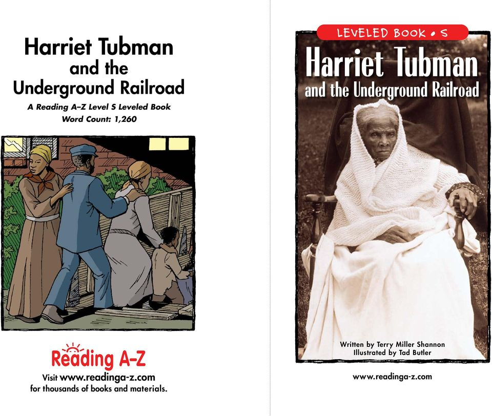 Underground Railroad Written by Terry Miller Shannon Illustrated by Tad