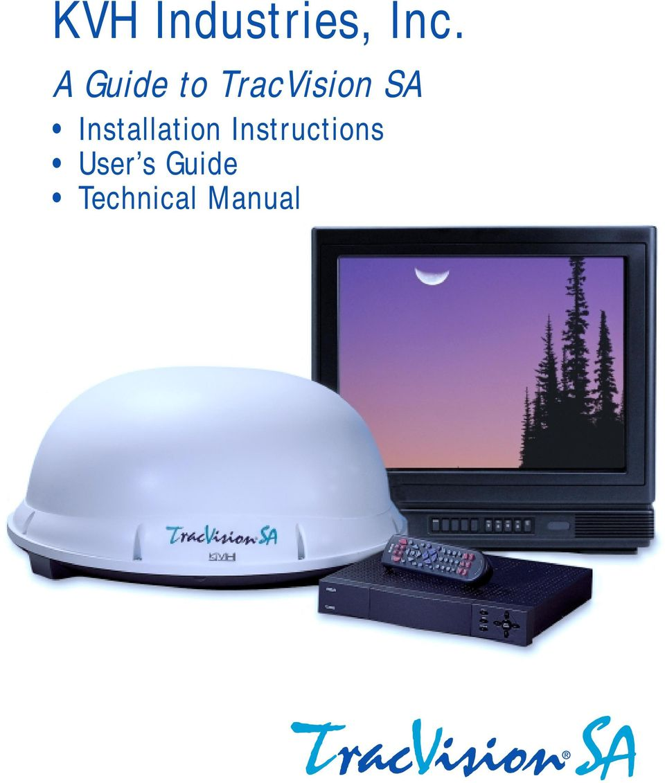 kvh industries inc a guide to tracvision sa installation rh docplayer net