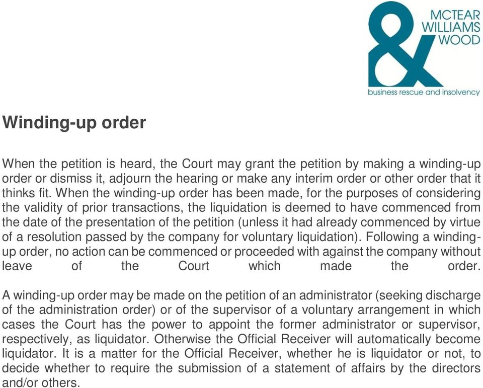 petition (unless it had already commenced by virtue of a resolution passed by the company for voluntary liquidation).