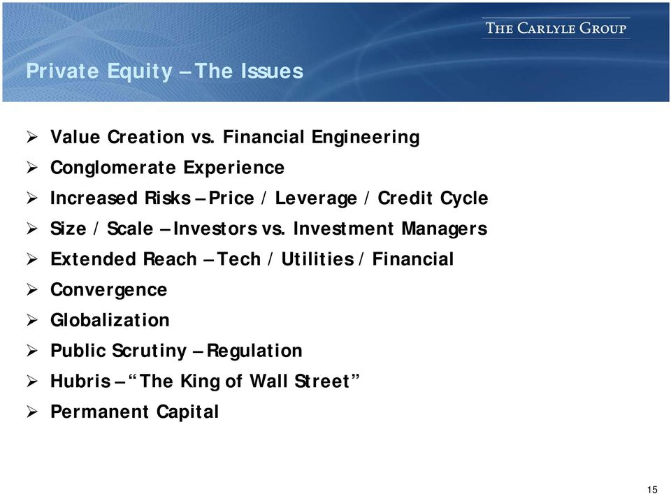 Credit Cycle Size / Scale Investors vs.