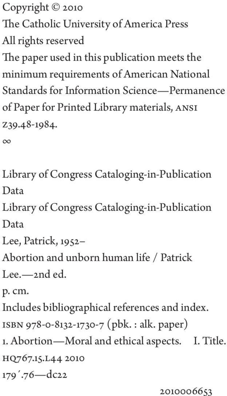 Library of Congress Cataloging-in-Publication Data Library of Congress Cataloging-in-Publication Data Lee, Patrick, 1952 Abortion and unborn human life /