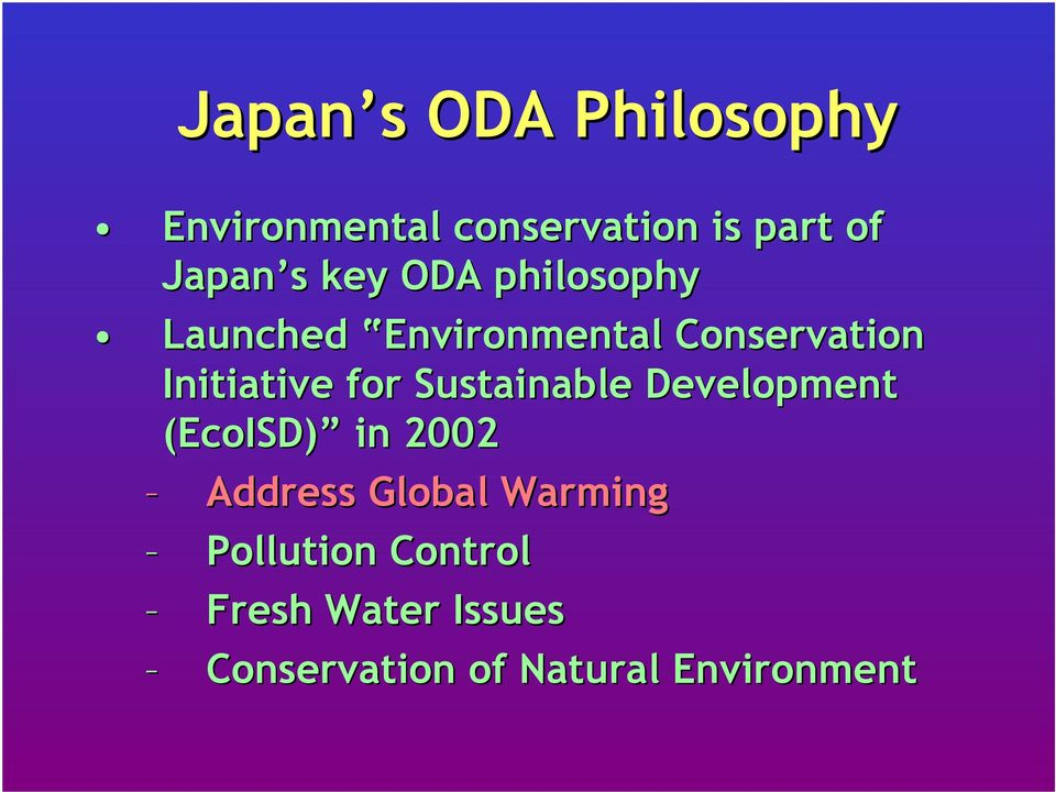 for Sustainable Development (EcoISD) in 2002 Address Global Warming