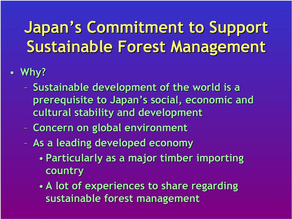 cultural stability and development Concern on global environment As a leading developed