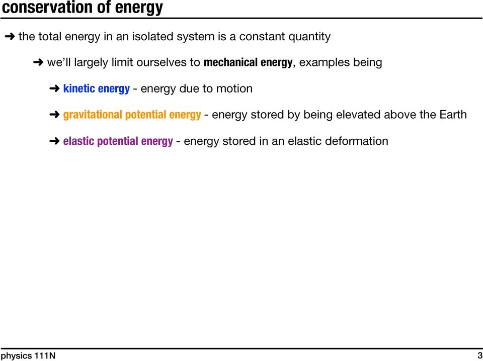 kinetic energy - energy due to motion!