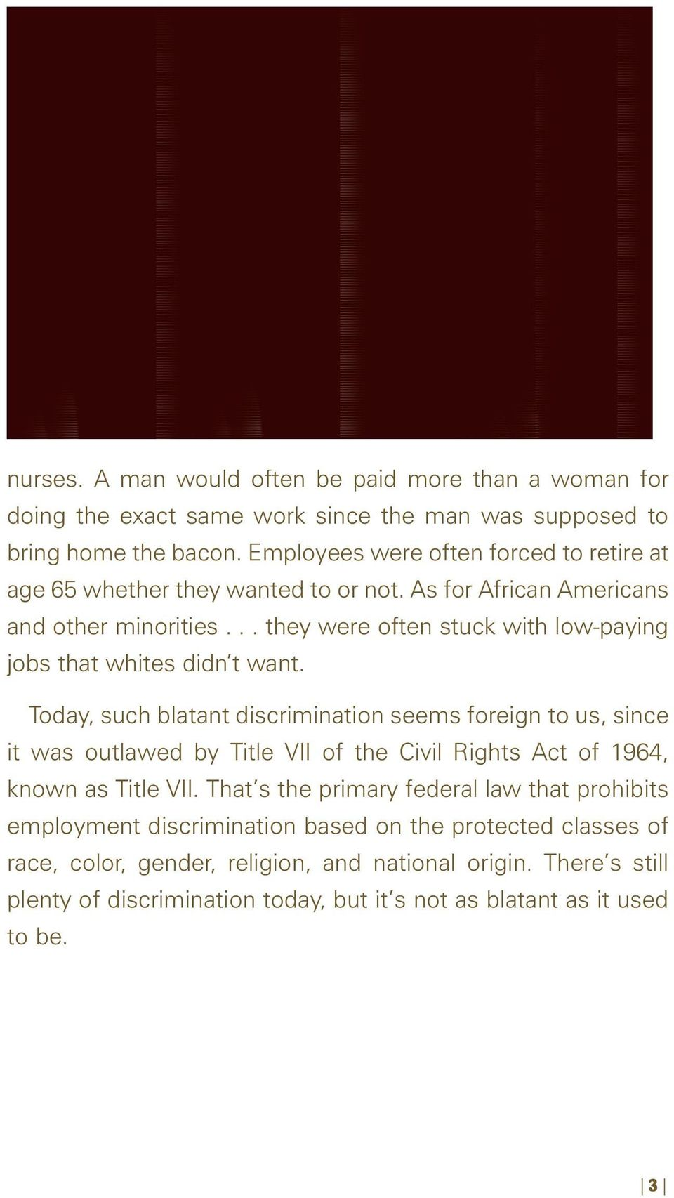 .. they were often stuck with low-paying jobs that whites didn t want.
