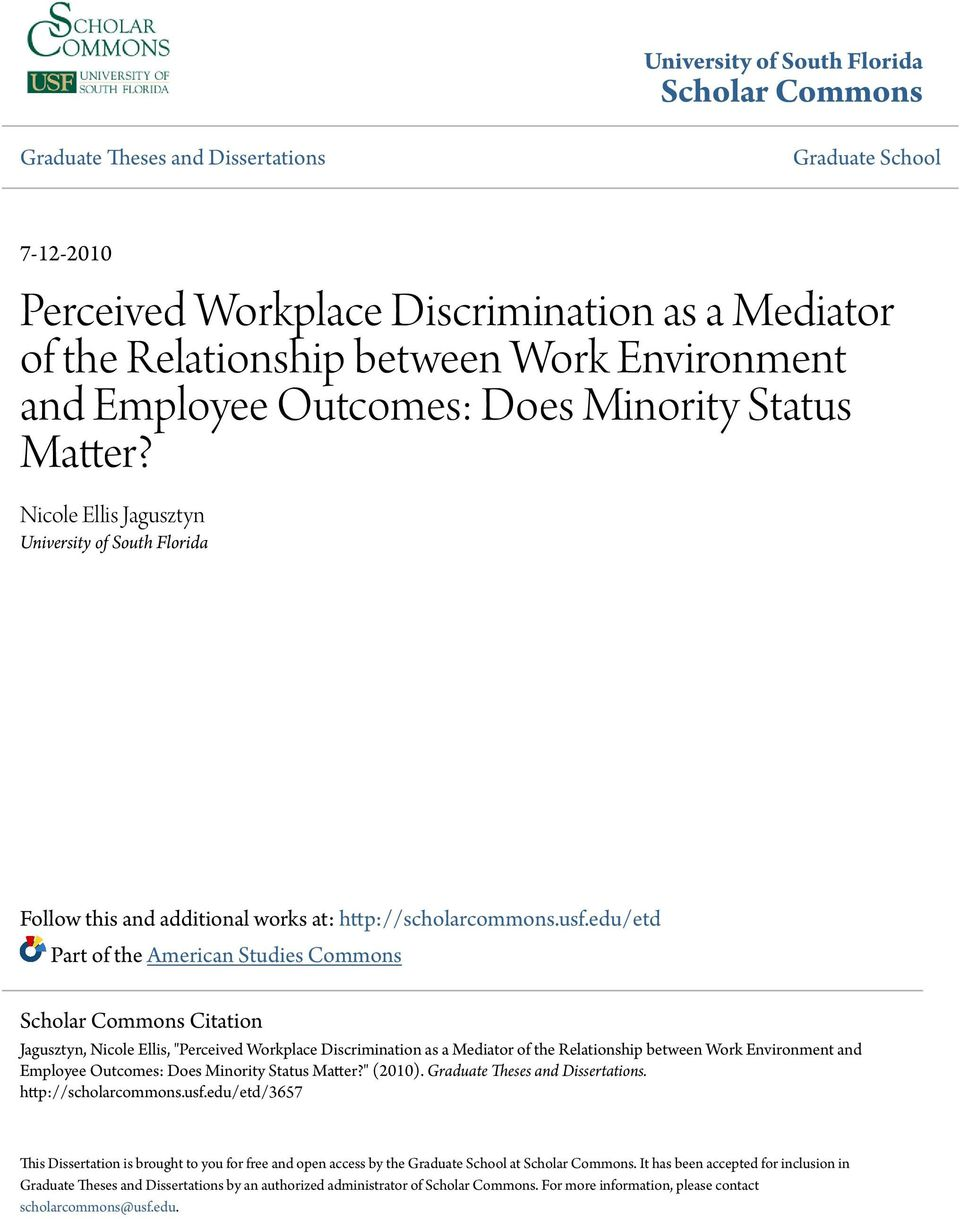 "edu/etd Part of the American Studies Commons Scholar Commons Citation Jagusztyn, Nicole Ellis, ""Perceived Workplace Discrimination as a Mediator of the Relationship between Work Environment and"