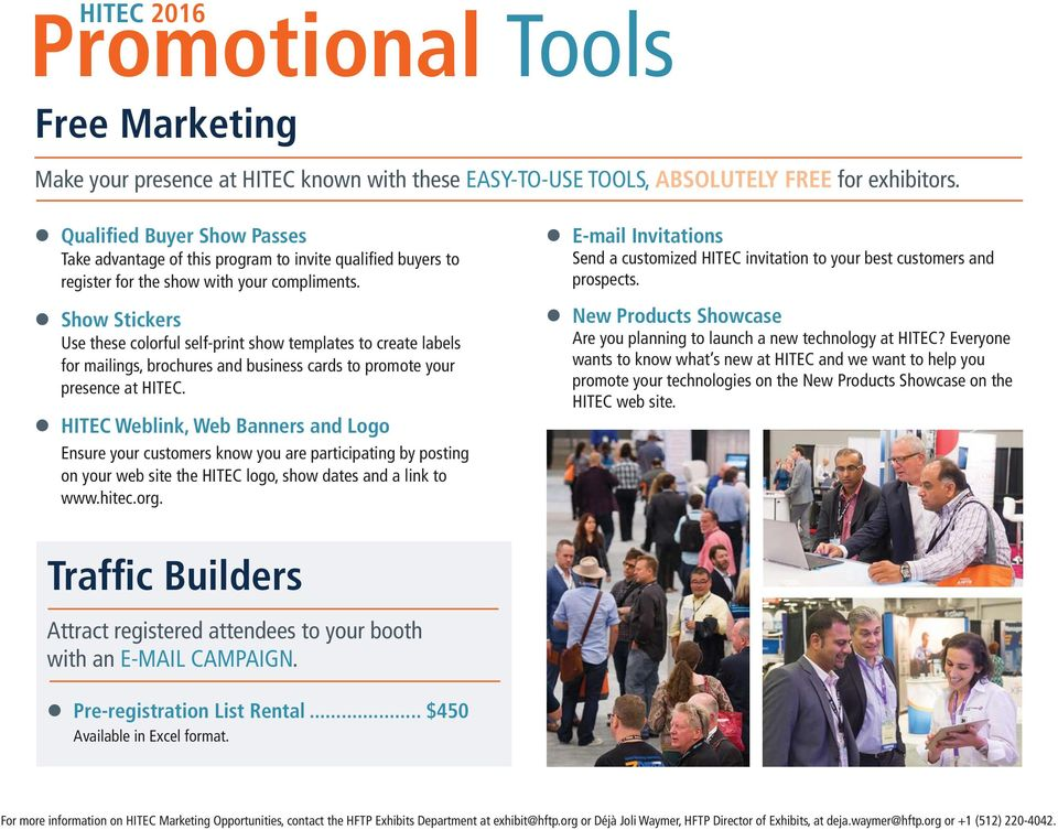Show Stickers Use these colorful self-print show templates to create labels for mailings, brochures and business cards to promote your presence at HITEC.
