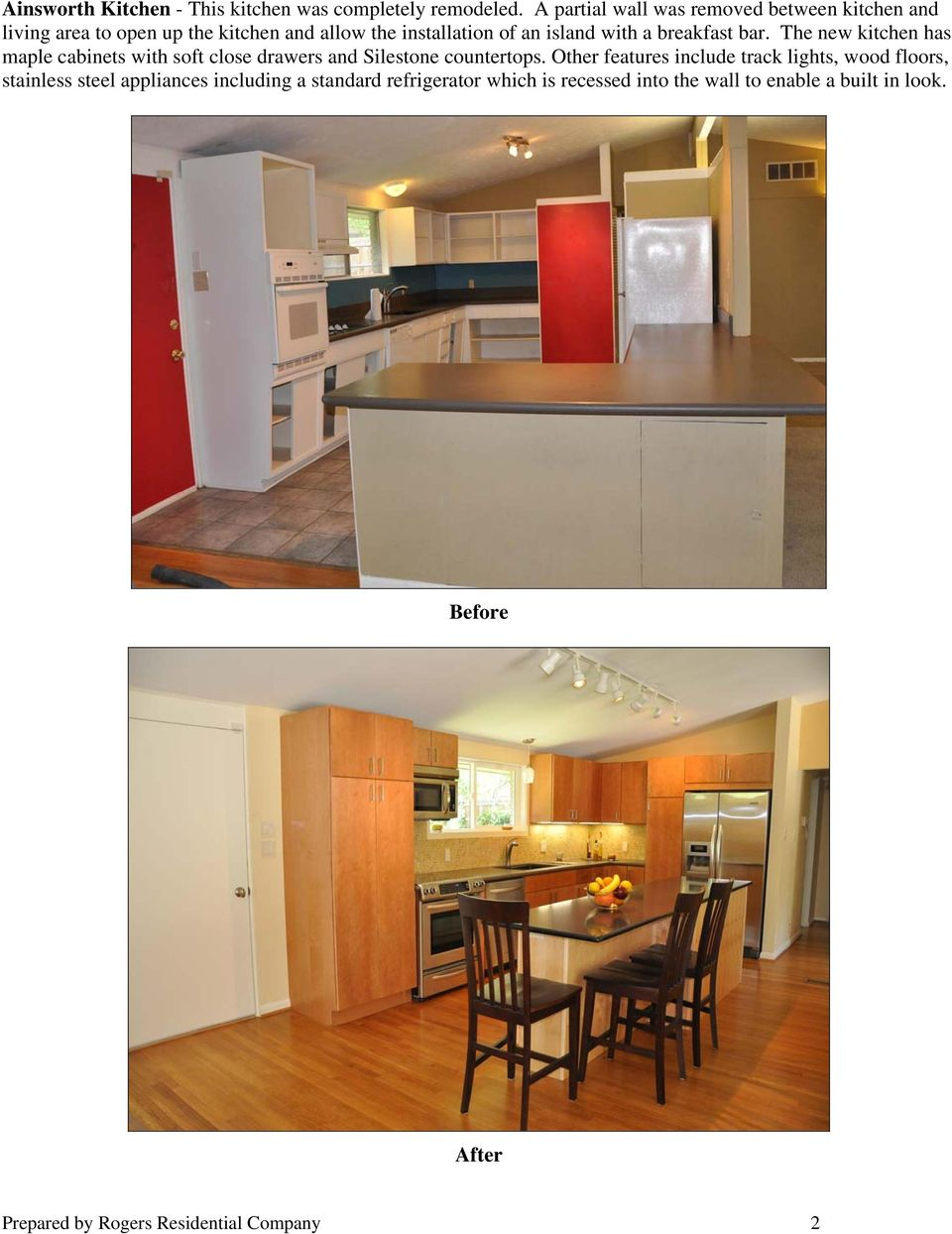 with a breakfast bar. The new kitchen has maple cabinets with soft close drawers and Silestone countertops.