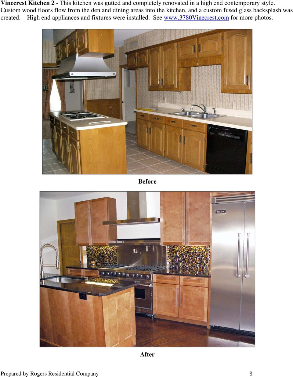 Custom wood floors flow from the den and dining areas into the kitchen, and a custom