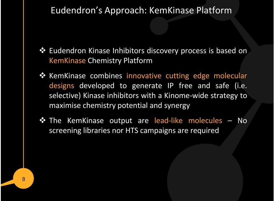 free and safe (i.e. selective) Kinase inhibitors with a Kinome-wide strategy to maximise chemistry potential