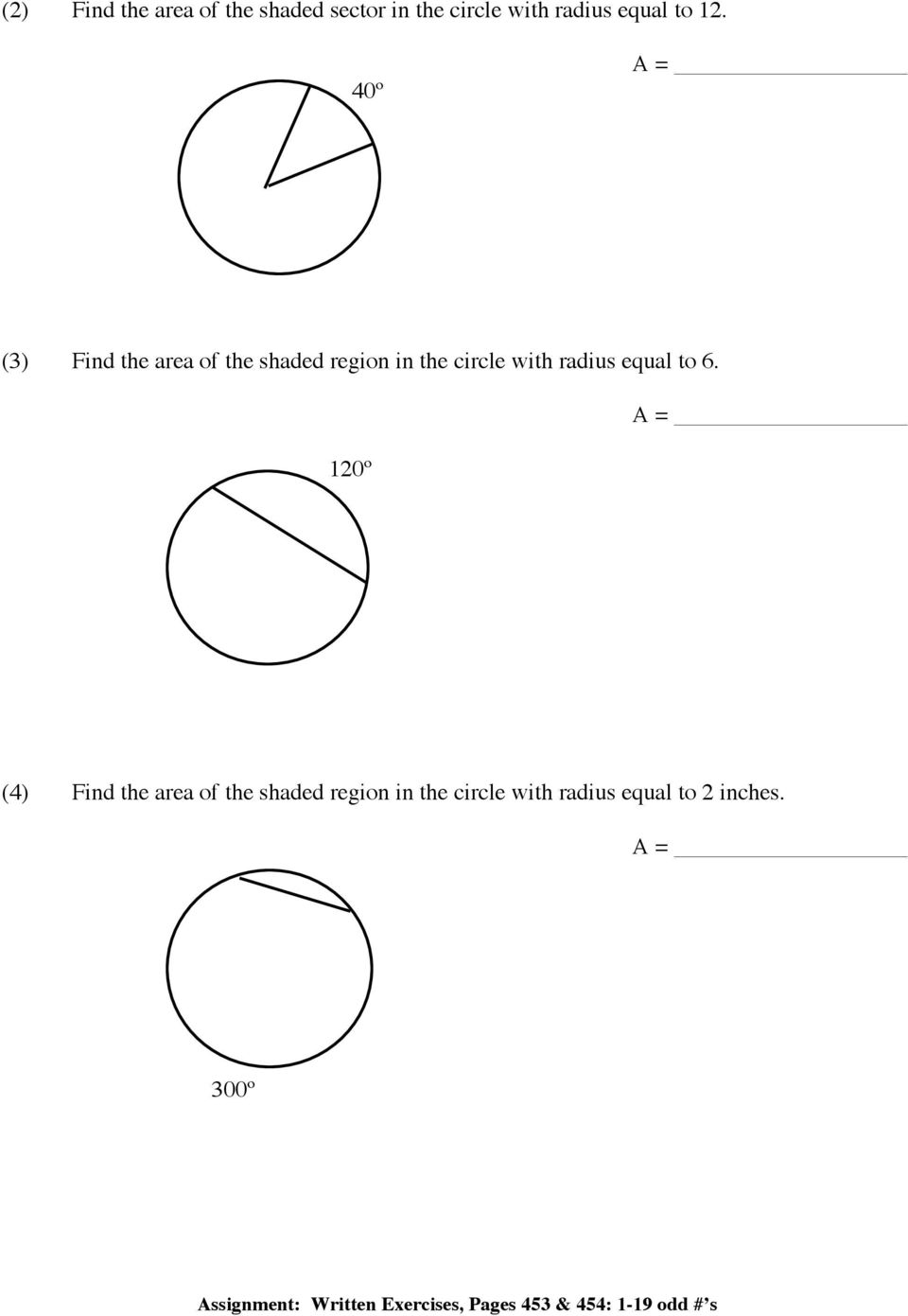 6. 120º (4) Find the area of the shaded region in the circle with radius equal