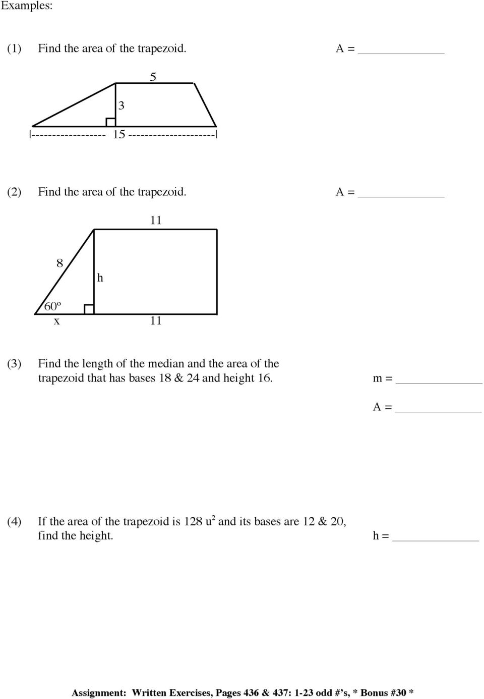 11 8 h 60º x 11 (3) Find the length of the median and the area of the trapezoid that has bases 18 & 24