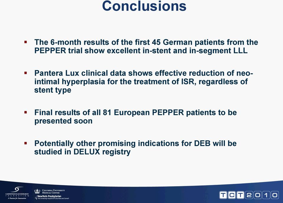 hyperplasia for the treatment of ISR, regardless of stent type Final results of all 81 European PEPPER