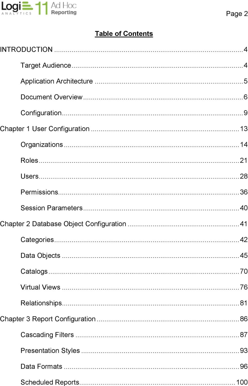 .. 40 Chapter 2 Database Object Configuration... 41 Categories... 42 Data Objects... 45 Catalogs... 70 Virtual Views.
