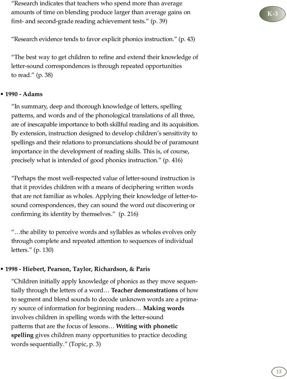 The Role Of Phonics In Beginning Reading Instruction Has Been The