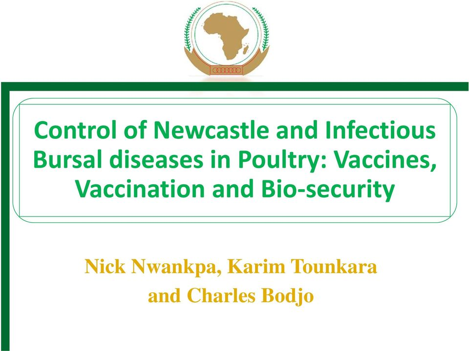 Vaccination and Bio security Nick
