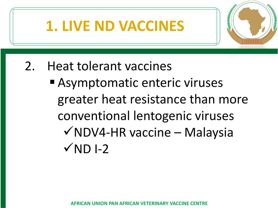 enteric viruses greater heat resistance