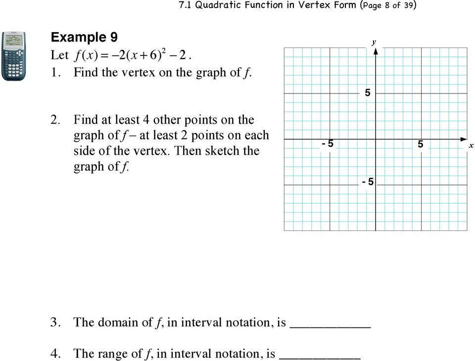 Find at least 4 other points on the graph of f at least 2 points on each side of the